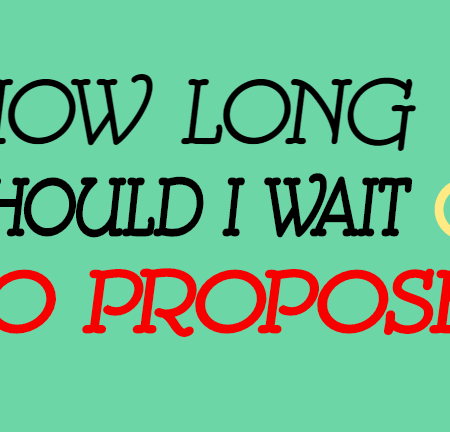 How Long Should I Wait for Him to Propose?