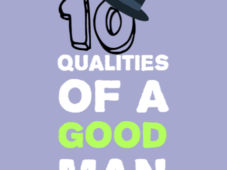 What Do You Look for in a Guy: List of Qualities