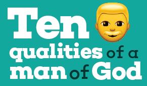 ten qualities that make a men great